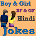 Download Boy-Girl/BF-GF Jokes in HINDI 2.0 APK
