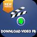 Download DOWNLOAD VIDEO FOR FB 2017 1.0.1 APK