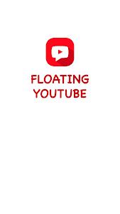 Download Floating Tube Video 1.2.9 APK
