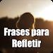 Download Frases para Refletir 1.1.2 APK
