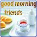 Download Good Morning Friends 2018 1.3 APK