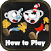 Download How to play Cuphead 1.0 APK