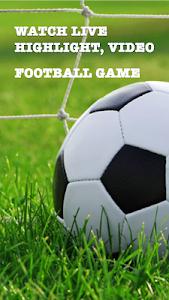 Download Live Football Stream TV - Scores and News 1.1 APK