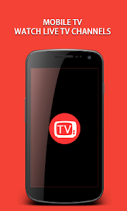 Download Mobile TV : Live TV,Sports TV & Movies 1.0 APK
