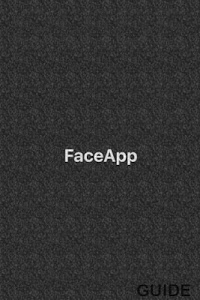Download New FaceApp Guide 3.0 APK