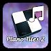 Download Piano Tiles 2 Theme 1.0.0 APK