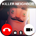 Download Scary Call For Killer Neighbor 0.0 APK